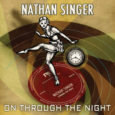 Nathan Singer - On Through the Night (album art)