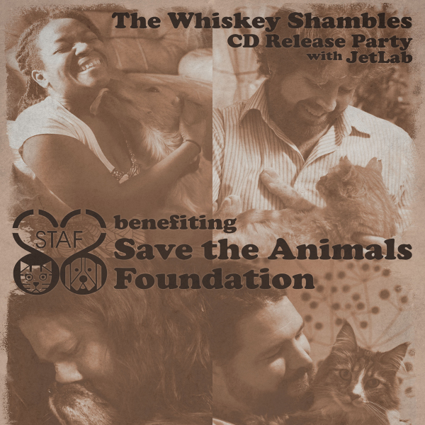 The Whiskey Shambles - CD Release / STAF Benefit Poster (crop)
