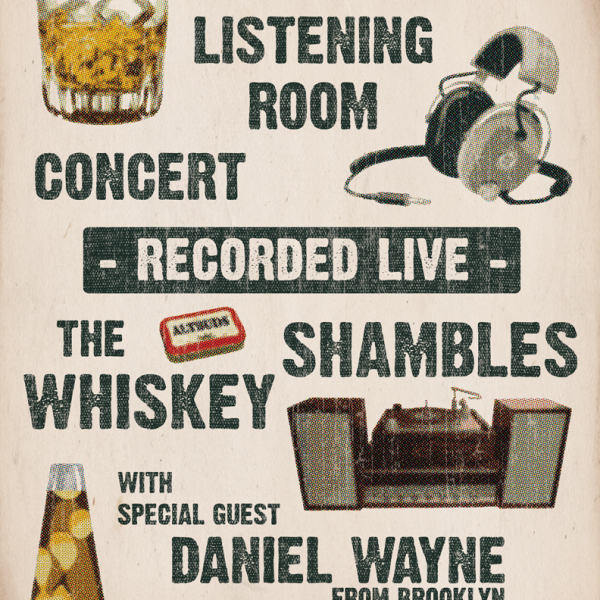 The Whiskey Shambles - Taffy's Listening Room Concert Poster