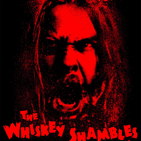 The Whiskey Shambles - Loose Change for a Broken Man (commemorative print)