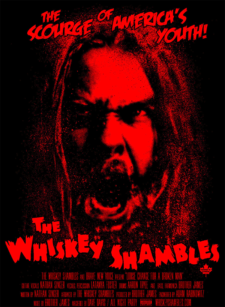 The Whiskey Shambles – Loose Change for a Broken Man (commemorative print)